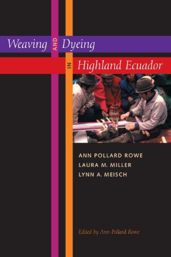 Kostüm Latin America - Weaving and Dyeing in Highland Ecuador (English Edition)