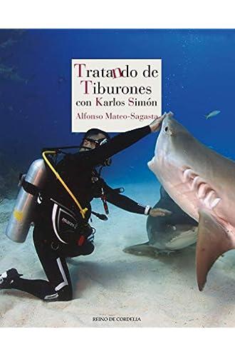 Tratando de tiburones: con Karlos Simón
