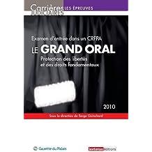Le grand oral, examen d'entrée dans un CRFPA : Protection des libertés et des droits fondamentaux