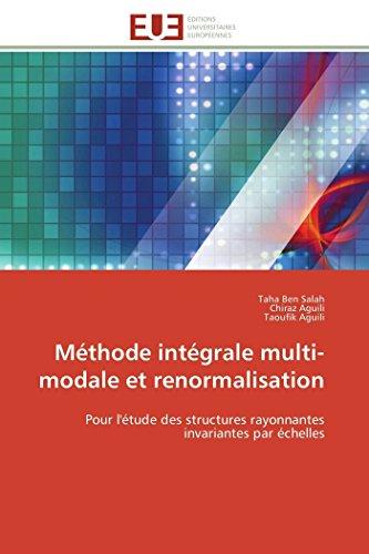 Méthode intégrale multi-modale et renormalisation par Taha Ben Salah