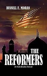 The Reformers: A Matt Blake Novel (The Matt Blake legal thriller series Book 2)