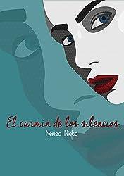 El carmín de los silencios: Poesía moderna desde el alma