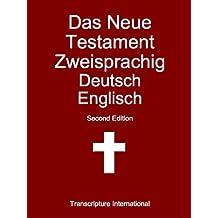 Das Neue Testament Zweisprachig Deutsch Englisch