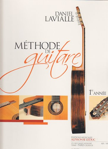 Lavialle: Methode de Guitare (Premire Annee) Texte Franais et Anglais