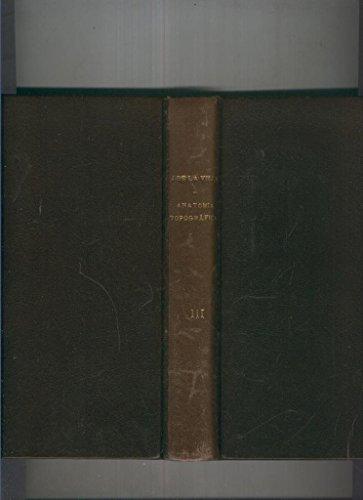 Lecciones de Anatomia Topografica ( segundo curso ) Tomo VI