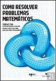 Como Resolver Problemas Matemáticos