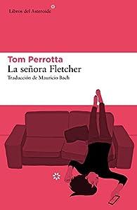 La señora Fletcher par Tom Perrotta