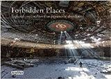Forbidden Places - Tome 2, Explorations insolites d'un patrimoine oublié de Sylvain Margaine ( 14 octobre 2013 ) - Editions Jonglez; Édition 1re (14 octobre 2013) - 14/10/2013