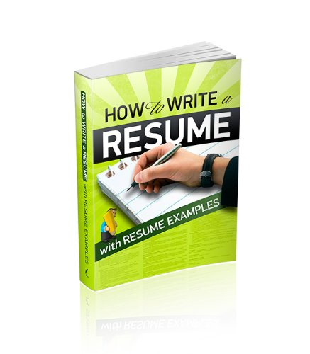 How to Write a Resume with Resume Examples