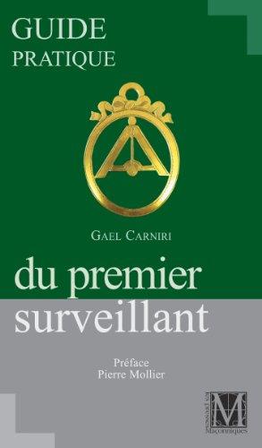 GUIDE PRATIQUE DU PREMIER SURVEILLANT par GAEL CARNIRI