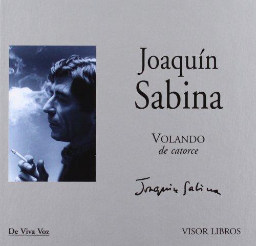 Volando de catorce +CD (De Viva Voz) por Joaquin Sabina