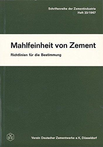 Mahlfeinheit von Zement. Richtlinien für die Bestimmung (Schriftenreihe der Zementindustrie)