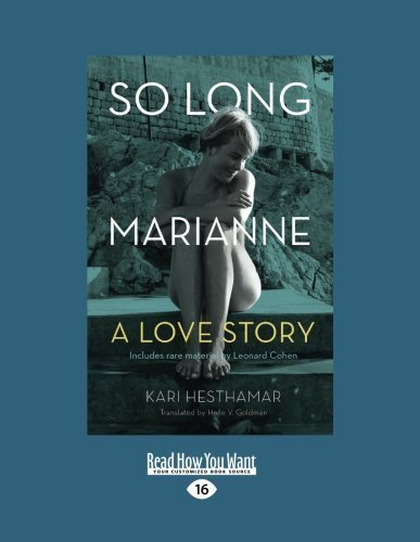 So Long, Marianne: A Love Story by Kari Hesthamar (2015-07-30)