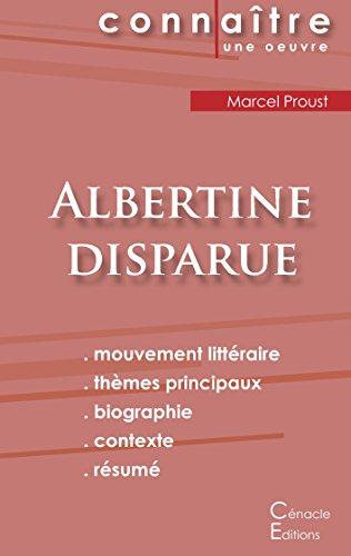 Fiche de Lecture Albertine Disparue de Marcel Proust (Analyse Littéraire de Référence)
