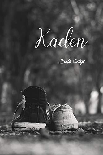 Kaden, Los tres mosqueteros 03 – Sofía Ortega Medina (Rom)  41U%2BHtcbgoL