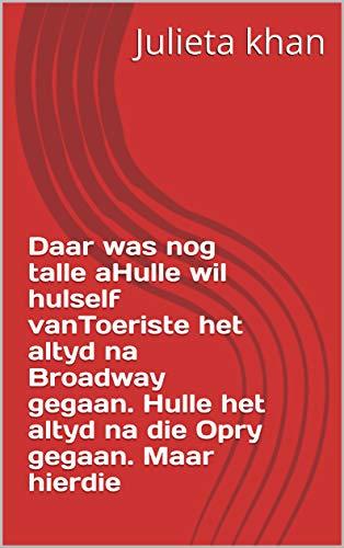 Daar was nog talle aHulle wil hulself vanToeriste het altyd na Broadway gegaan. Hulle het altyd na die Opry gegaan. Maar hierdie (Afrikaans Edition)