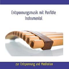 Entspannungsmusik mit Panfl�te - Instrumental