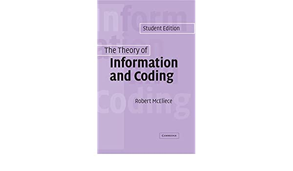 the theory of information and coding mceliece r j
