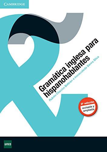 Gramática Inglesa para Hispanohablantes Segunda Edición