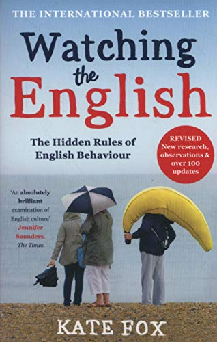 Watching The English. The International Bestseller por Kate Fox