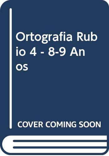 ORTOGRAFÍA RUBIO 4  - 8-9 AÑOS