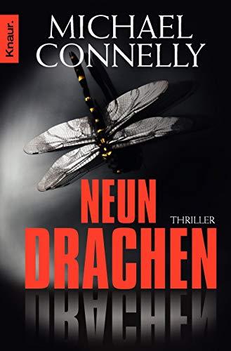 Neun Drachen: Thriller (Die Harry-Bosch-Serie, Band 15) - Neun Drachen
