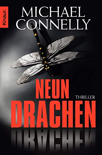 Neun Drachen: Thriller (Die Harry-Bosch-Serie, Band 15)