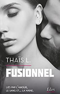 Fusionnel par Thaïs L