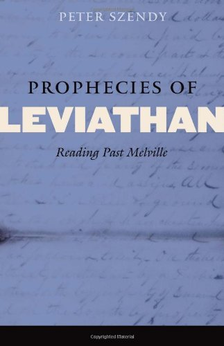 Prophecies of Leviathan: Reading Past Melville (Fordham University Press) by Peter Szendy (2009-12-15)