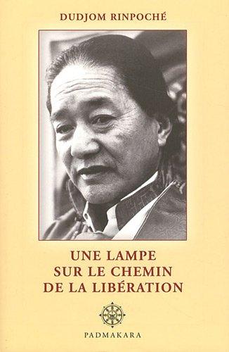 Une lampe sur le chemin de la libération par Dudjom Rinpoche