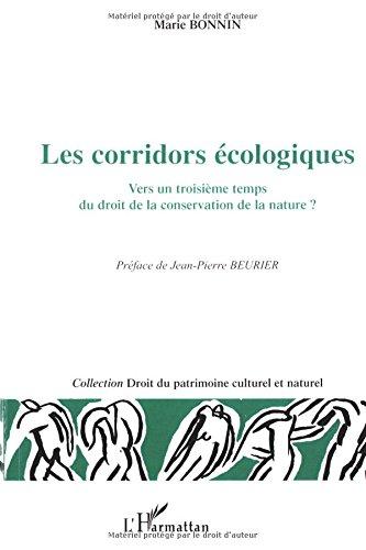 Les corridors écologiques : Vers un troisième temps du droit de la conservation de la nature ?