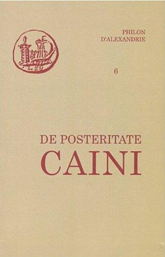 Les oeuvres de Philon d'Alexandrie: n°6 - De posteritate Caini