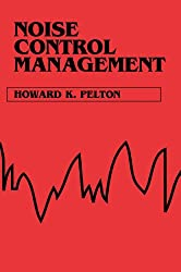 Noise Control Management (Industrial Health & Safety)