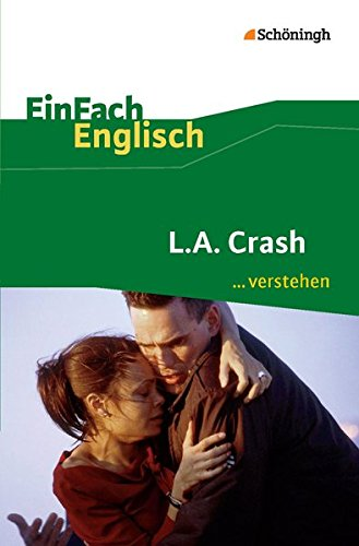 EinFach Englisch ...verstehen: L.A. Crash: Filmanalyse - Interpretationshilfe