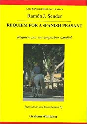 Requiem for a Spanish Peasant (Hispanic Classics)