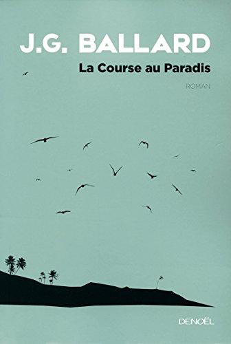 La Course au Paradis par J.G. Ballard