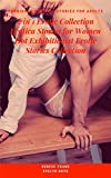 2 in 1 Erotic Collection: Erotica Stories for Women: Hot Exhibitionist Erotic Stories Collection: Forbidden Explicit Stories For Adults: Taboo Sex: Sexy ... 25 Exhibitionist Stories (English Edition)