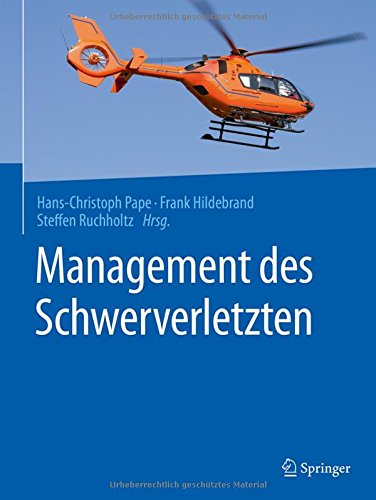 Management des Schwerverletzten