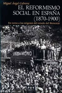 Descargar Libro Reformismo social en España (1870-1900),El (Història) de Miguel Angel Cabrera (Ed.)