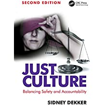 Just Culture: Balancing Safety and Accountability (English Edition)