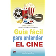 Guía fácil para entender el cine (Para todos los públicos nº 5)