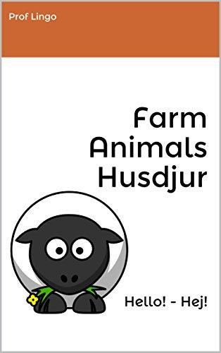 Farm Animals - Husdjur: Hello! - Hej! (Swedish Edition) por Prof Lingo