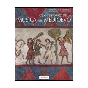 Atlante storico della musica nel Medioevo