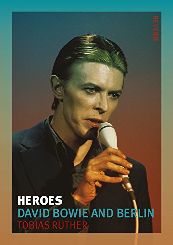 heroes-david-bowie-and-berlin-reverb