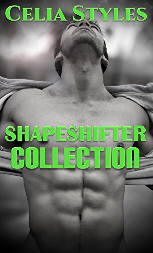 Shapeshifter Collection: 12 HOT & SEXY PARANORMAL SHAPESHIFTER SHORT STORIES! (Paranormal Romance, Shapeshifter Romance, Shifter Romance, New Adult, Collection) (English Edition)