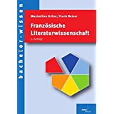 Französische Literaturwissenschaft (bachelor-wissen)