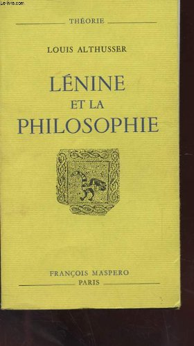 Lenine et la philosophie par LOUIS ALTHUSSER