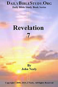 Revelation 7 (Daily Bible Study – Revelation) (English Edition) par [Neely, John]
