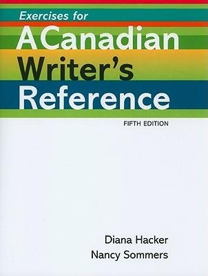 [(Exercises for a Canadian Writer's Reference)] [Author: University Diana Hacker] published on (May, 2011)