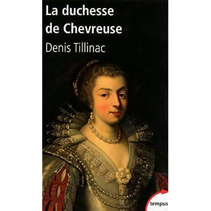 La duchesse de Chevreuse (TEMPUS t. 517)